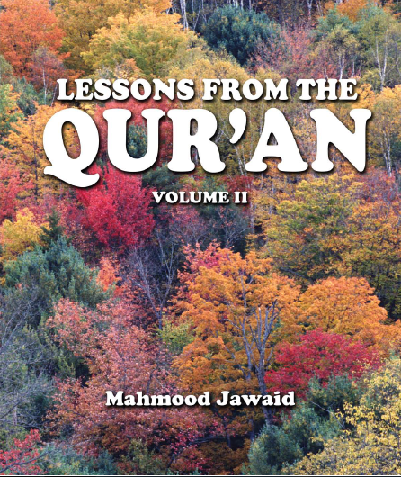 Lessons From The Quran - Vol II